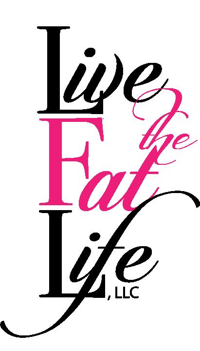 Live The Fat Life, LLC.
